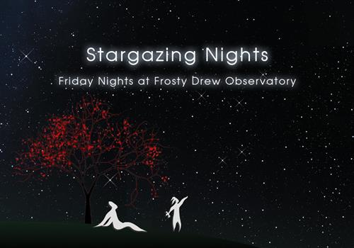 Stargazing Nights - Closed Tonight